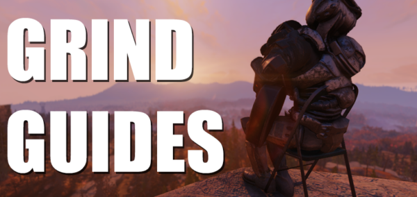 Fallout 76 Grinding Guides