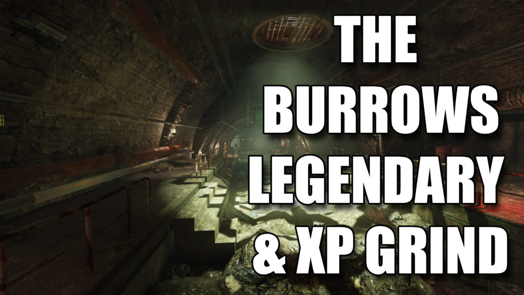 Fallout 76 The Burrows Legendary XP Farm Grind