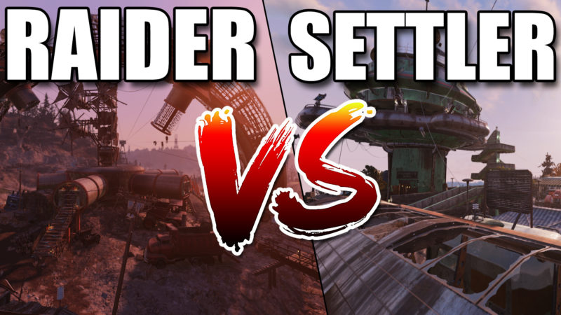 Fallout 76 Raider vs Settler