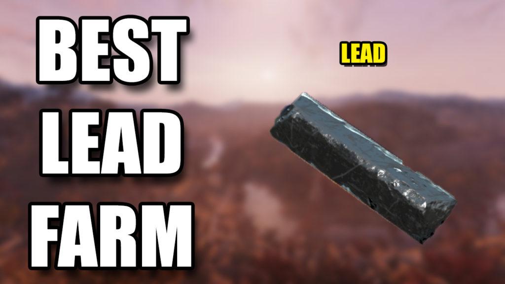 Fallout 76 Lead Farm