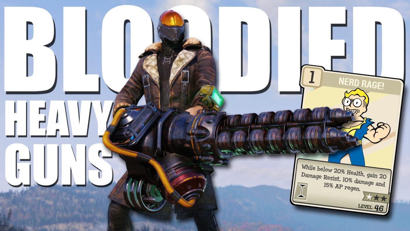 https://www.kevduit.com/bloodied-heavy-guns-build-fallout-76-builds/
