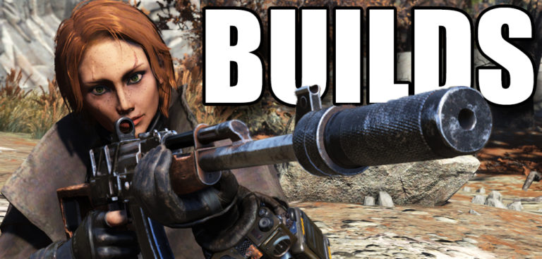 Fallout 76 Builds