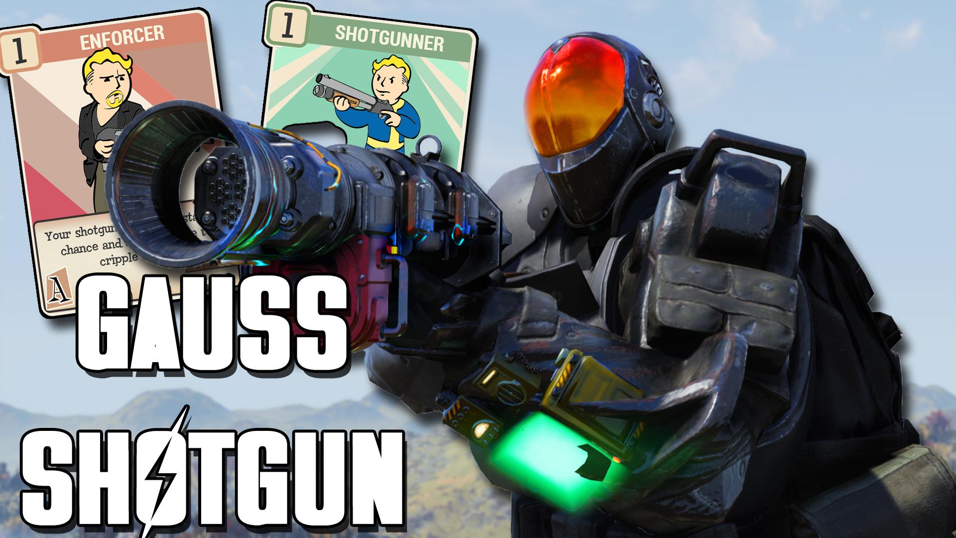Fallout 76 Gauss Shotgun Build