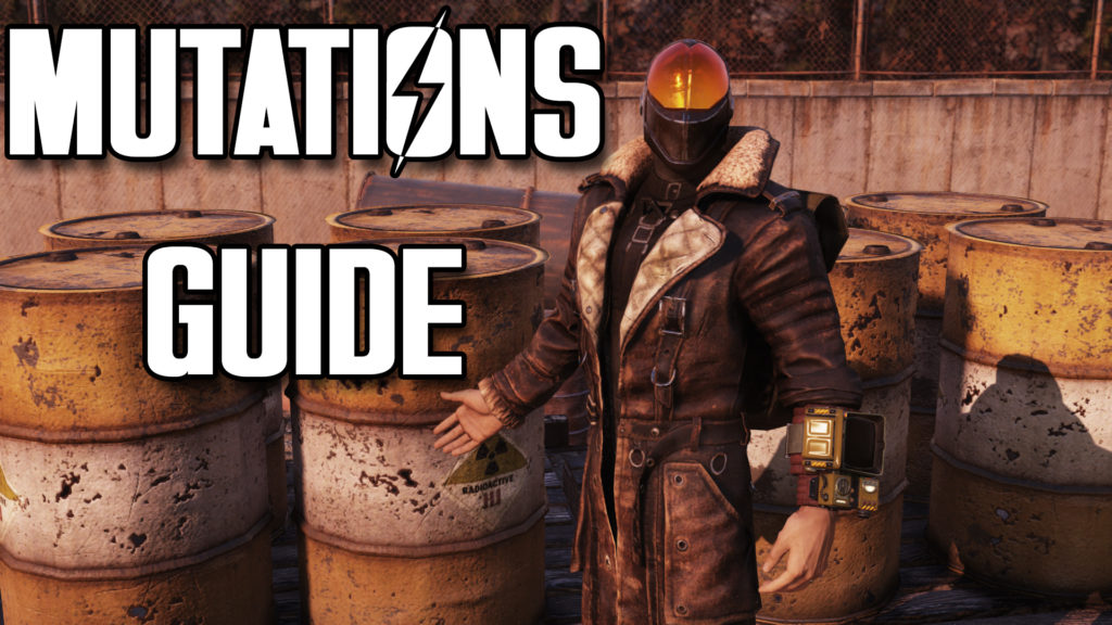 Fallout 76 Guide to Mutations