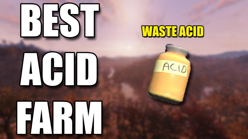 Fallout 76 Acid Farm