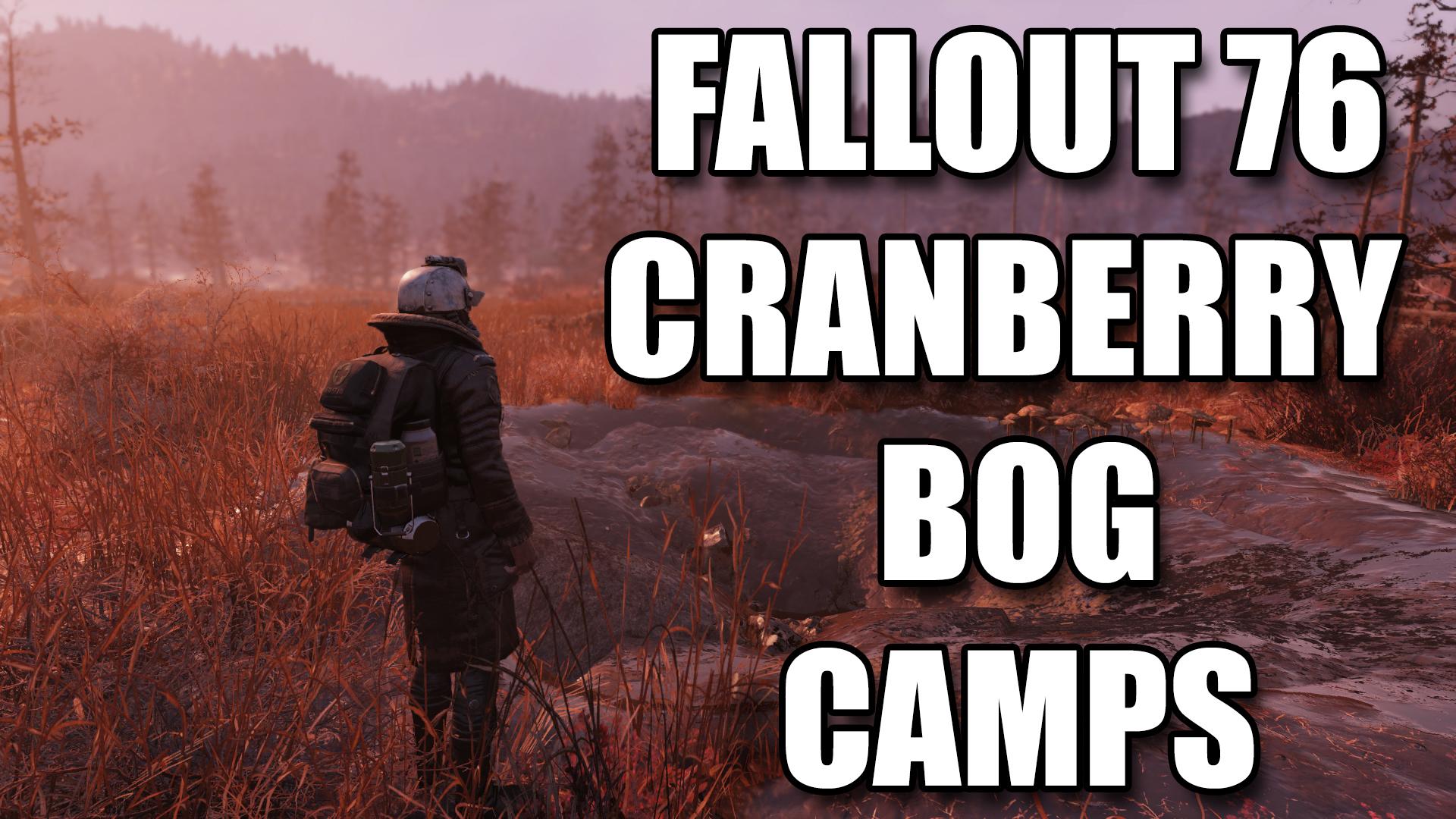 Fallout 76 Cranberry Bog