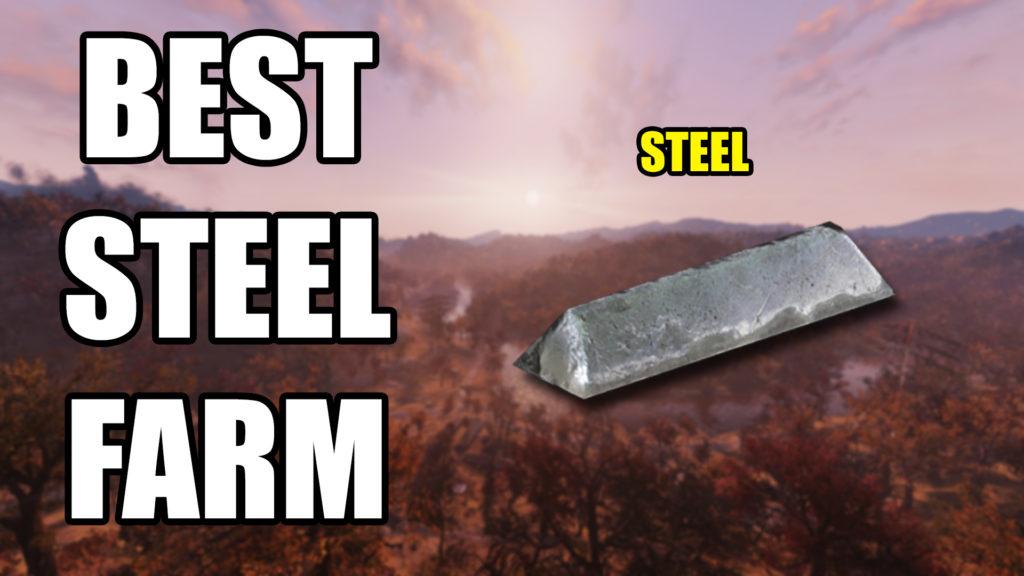 Fallout 76 Steel Farm