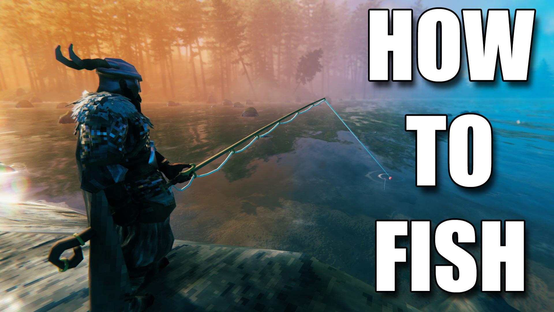 Valheim how to fish