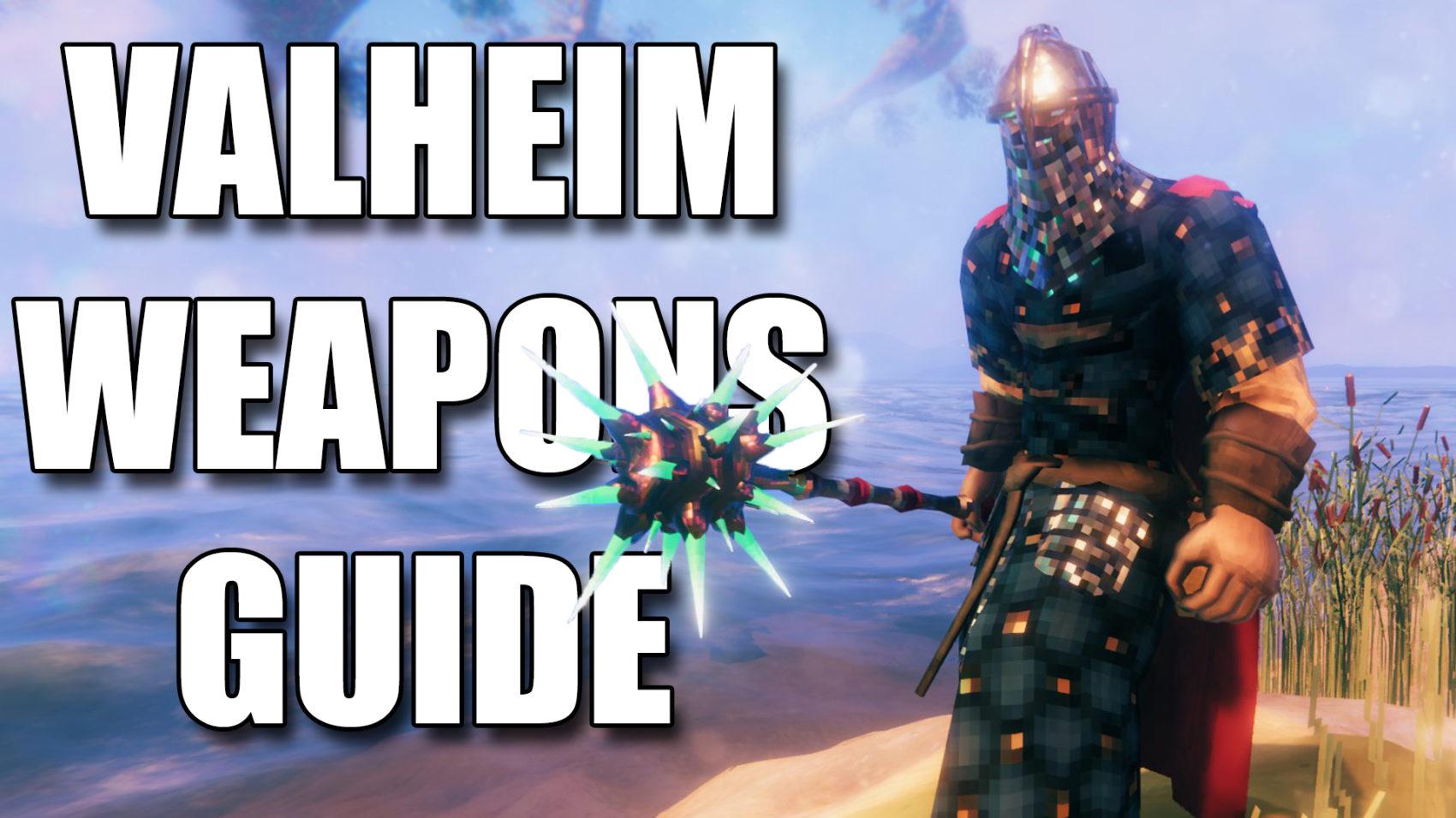 Valheim Weapons