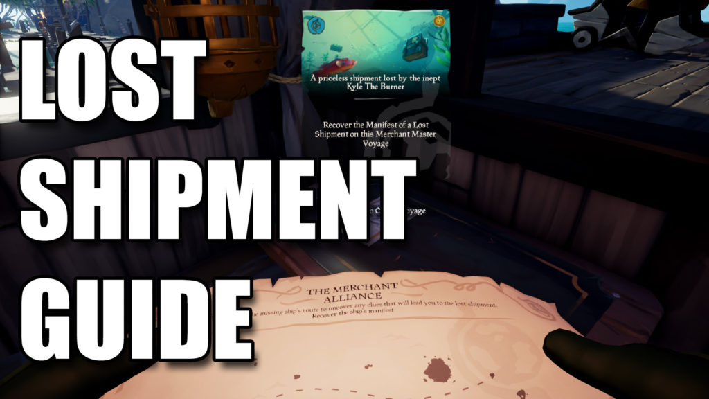 Sea of Thieves Lost Shipment