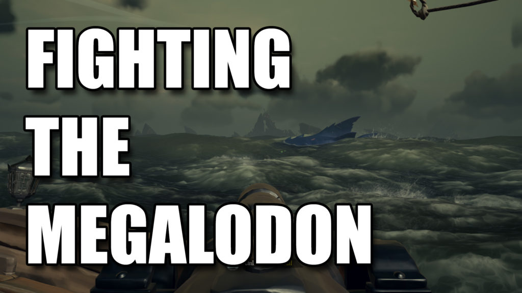Guide to Fighting the Megalodon