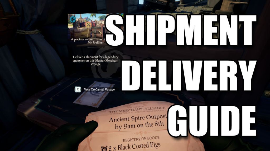 Sea of Thieves Merchant Shipments