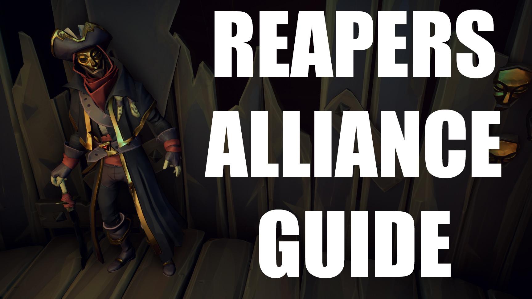 Reaper's Alliance Guide