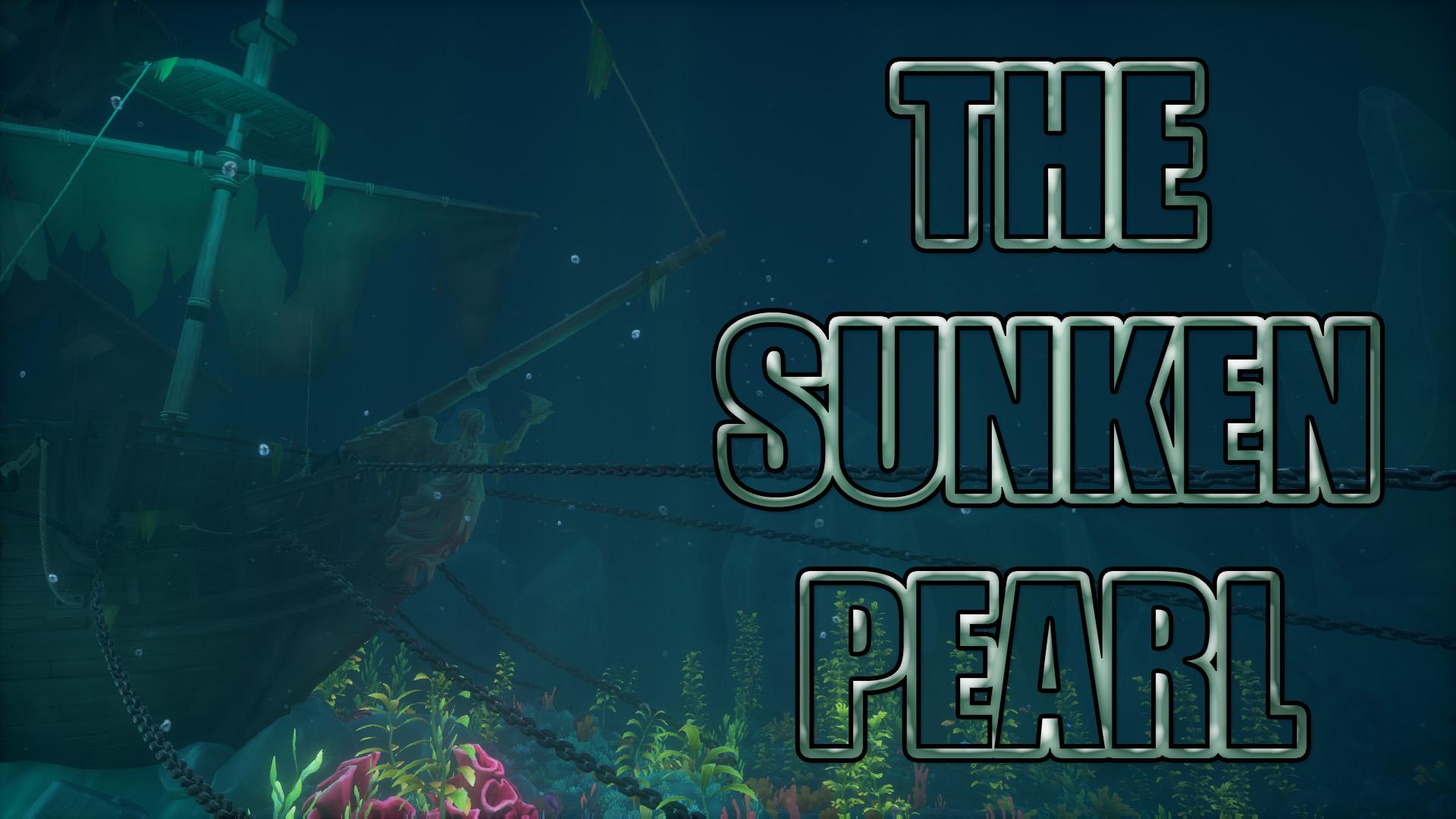 The Sunken Pearl