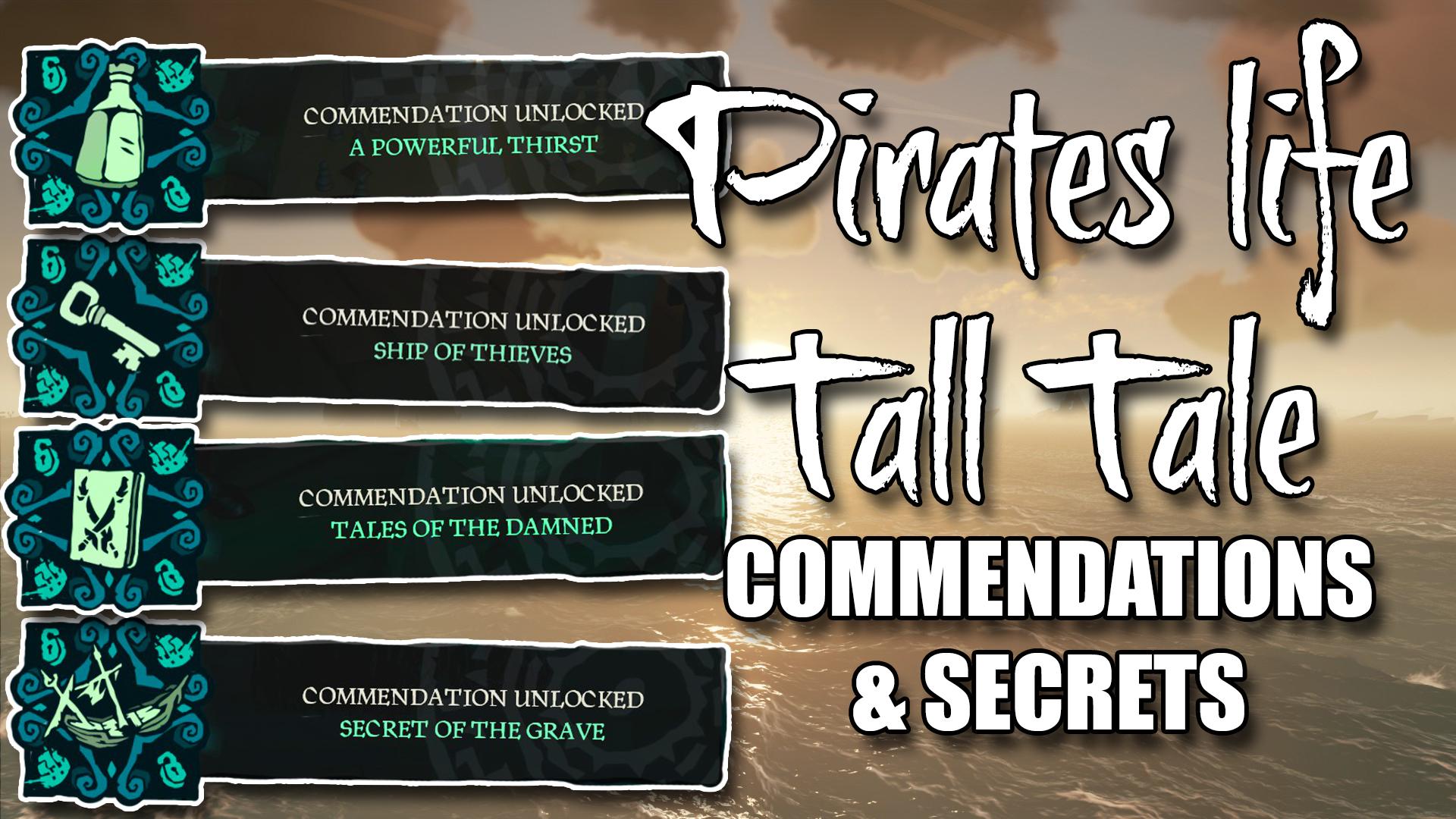 Commendations & Secrets