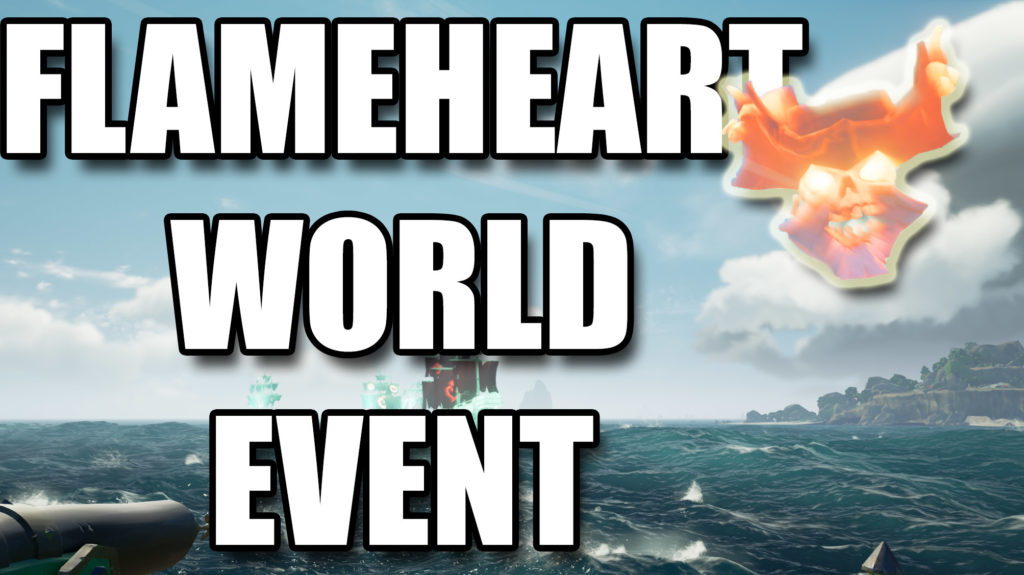 Sea of Thieves Flameheart World Event Thumbnail
